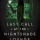 Last Call at the Nightshade Lounge book cover