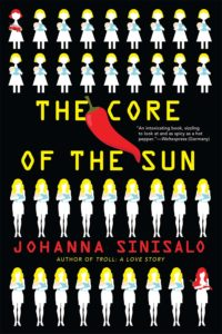 Cover art for Johanna Sinisalo's book The Core of teh Sun
